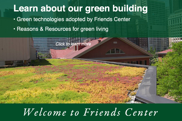 Learn about green building at Friends Center