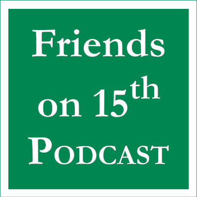 Title block saying Friends on 15th Podcast